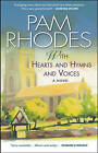 With Hearts and Hymns and Voices: A Novel by Pam Rhodes (Paperback, 2010)