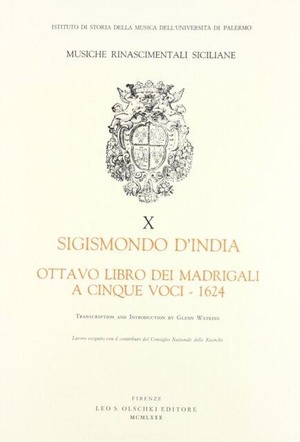 Ottavo libro dei madrigali a cinque voci 1624 - [Casa Editrice Leo S. Olschki]