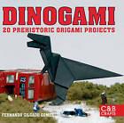 Dinogami: 20 Prehistoric Origami Projects by Fernando Gilgado Gomez (Paperback, 2008)