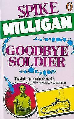 1 of 1 - Goodbye Soldier (War Biography), Milligan, Spike, New Book