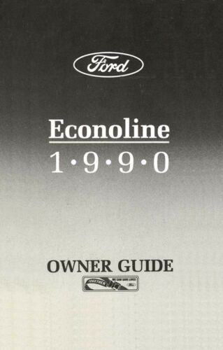 1990 Ford Econoline Owners Manual User Guide Reference Operator Book Fuses Fluid