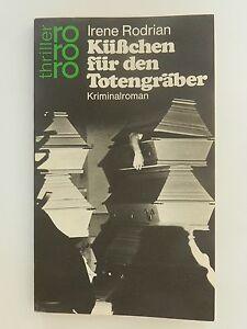 Irene-Rodrian-Kuesschen-fuer-den-Totengraeber-Kriminalroman-rororo-thriller