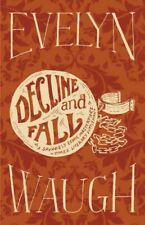 Decline and Fall by Evelyn Waugh (2012, Hardcover)