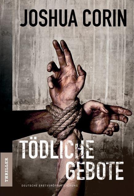 Tödliche Gebote von Joshua Corin (2012, Taschenbuch)