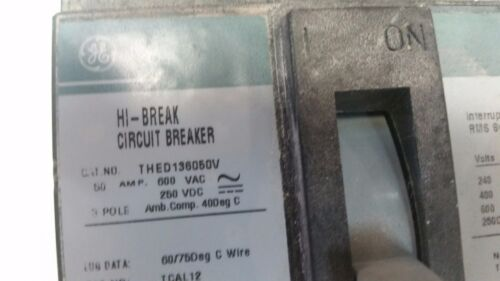 GE HI-BREAK THED136050V Circuit Beaker 3 pole 600VAC 50AMP