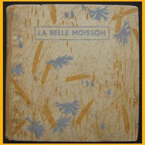 LA-BELLE-MOISSON-poesies-Cours-moyens-Manon-Iessel-1942