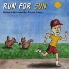 Run for Sun by Patrick Johns (Paperback / softback, 2014)