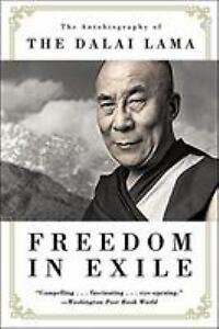 Freedom in Exile: The Autobiography of The Dalai Lama by Lama, Dalai