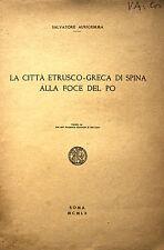 VENETO ARCHEOLOGIA CITTA' DI SPINA CON ILLUSTRAZIONI