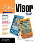 How to Do Everything with Your Visor by Rick Broida, Dave Johnson (Paperback, 2001)