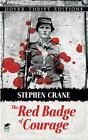 The Red Badge of Courage by Stephen Crane (Paperback, 1990)