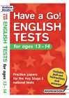 Have a Go English Tests: For Ages 13-14 by Andrew Brodie, Judy Richardson (Paperback, 2004)
