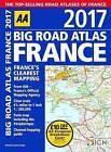 AA Big Road Atlas France 2017 by AA Publishing (Paperback, 2016)