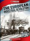 The European Industrial Revolution by Burgan (Paperback / softback, 2013)