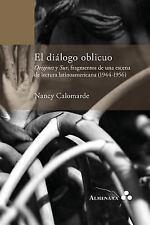 El Dialogo Oblicuo. Origenes y Sur, Fragmentos de una Escena de Lectura...