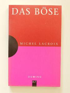 Michel-Lacroix-Das-Boese-Domino-Blt