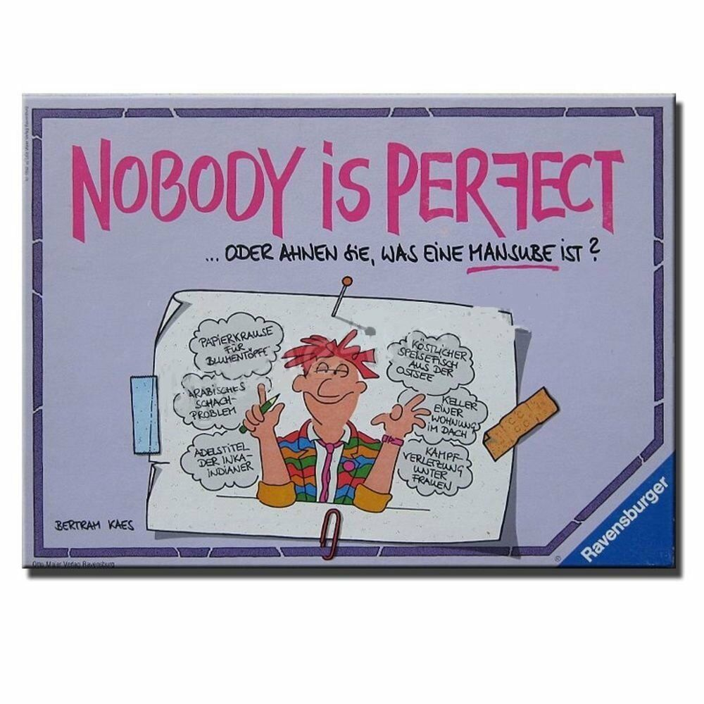 Nobody is Perfect. ...oder ahnen Sie was eine Mansube ist. Neu in Folie einges.