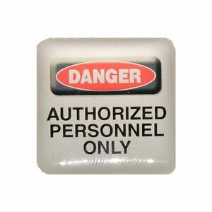 Case-Sticker-Danger-Authorized-Personnel-Only