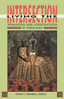 Living the Intersection: Womanism and Afrocentism in Theology by Cheryl J. Sanders (Paperback, 1959)
