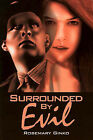 Surrounded by Evil by Rosemary Ginko (Paperback / softback, 2001)