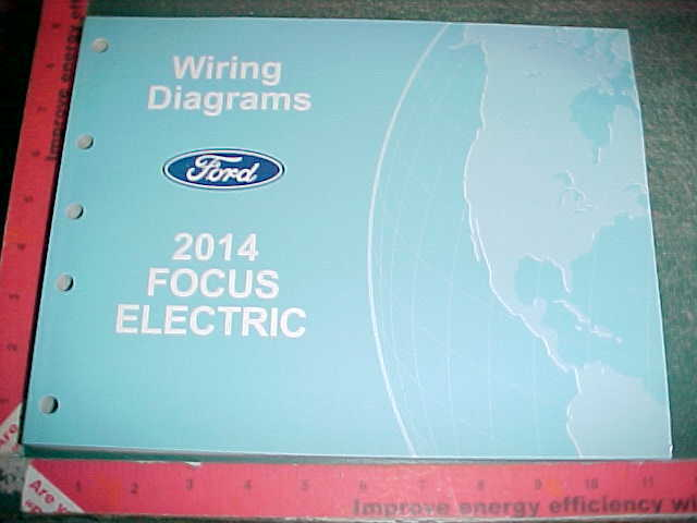 2014 Ford Focus Electric Wiring Diagrams Manual New