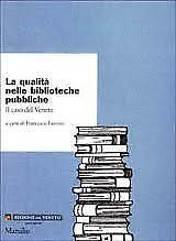 La qualità nelle biblioteche pubbliche
