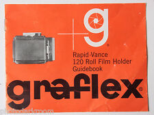Graflex Rapid-Vance 120 Guidebook Manual Brochure Pamphlet - English -  USED B36