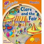 Clare and the Fair: Level 6: Local Teacher's Material by Julia Donaldson (Paperback, 2012)