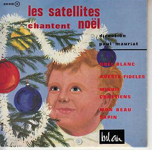 45TRS-VINYL-7-039-039-FRENCH-EP-LES-SATELLITES-CHANTENT-NOEL-PAUL-MAURIAT