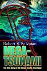 Mega-tsunami The True Story of The Hebrew Exodus From Egypt 9780595347971 Book