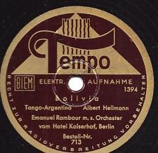 Emanuel Rambour Orchester Berlin Hotel Kaiserhof : Bolivia - Tango Argentino