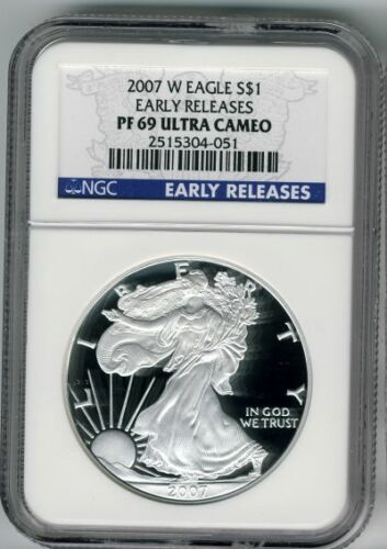 2007 W  Silver Eagle Dollar NGC PF 69 Ultra Cameo early