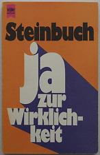 Karl Steinbuch - ja zur Wirklichkeit