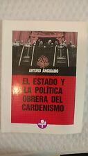 El Estado y la política obrera del cardenismo (Problemas De Mexico) (Spanish Edi