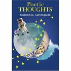 Poetic Thoughts 9780595396375 by Samson D. Carrasquillo Book