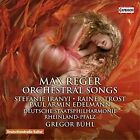 Reger: Orchestral Songs (CD, Sep-2016, Capriccio Records)
