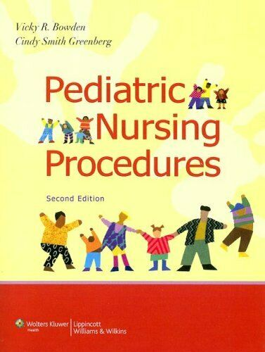 Pediatric Nursing Procedures Spiral Vicky R. Bowden