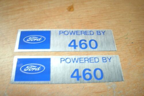 FORD POWERED BY 460 ENGINE VALVE COVER DECALS NEW PAIR BLUE SILVER MUSTANG TORIN