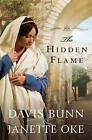 The Hidden Flame by Davis Bunn, Janette Oke (Paperback, 2010)