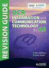 OCR Information and Communication Technology for AS Revision Guide by Glen Millbery, Sonia Stuart (Paperback, 2009)