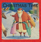 Christmas Time by Templar Publishing (Hardback, 2010)