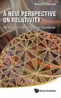A New Perspective on Relativity: An Odyssey in Noneuclidean Geometries by Bernard H. Lavenda (Hardback, 2011)
