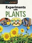 Experiments with Plants by Isabel Thomas (Hardback, 2015)