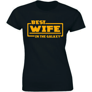 Best-Wife-In-The-Galaxy-Shirt-Tee-Gift-Mothers-Day-Women-039-s-T-shirt