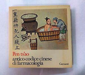 Pen ts'ao p'in hui ching yao : antico codice cinese di farmacologia - Garzanti