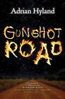 Gunshot Road by Adrian Hyland (Paperback, 2010)