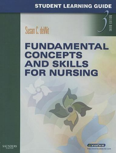 Student Learning Guide for Fundamental Concepts and Skills for Nursing by Susan