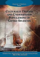 Essential Readings in Gifted Education: Culturally Diverse and Underserved...