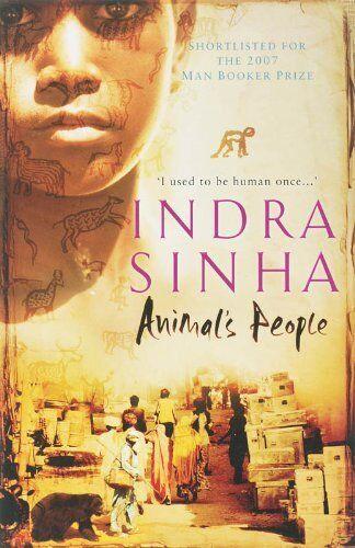 Animal's People,Indra Sinha- 9780743259200
