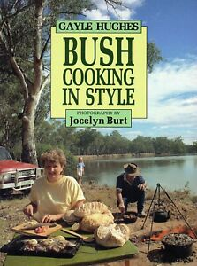 Bush-Cooking-in-Style-Gayle-Hughes-AUSTRALIA-CAMPING-COOKING-Book
